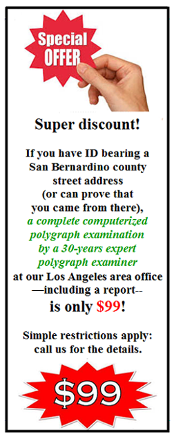 where can I get a polygraph test in Rancho Cucamonga